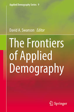 Swanson, David A. - The Frontiers of Applied Demography, e-bok