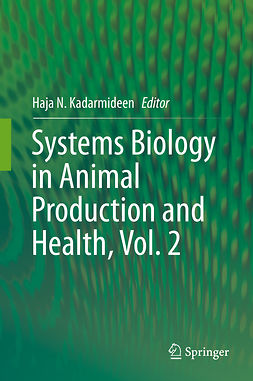 Kadarmideen, Haja N. - Systems Biology in Animal Production and Health, Vol. 2, e-kirja