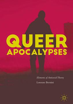 Bernini, Lorenzo - Queer Apocalypses, e-bok