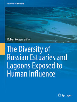 Kosyan, Ruben - The Diversity of Russian Estuaries and Lagoons Exposed to Human Influence, ebook