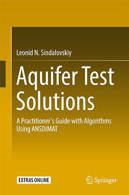 Sindalovskiy, Leonid N. - Aquifer Test Solutions, ebook