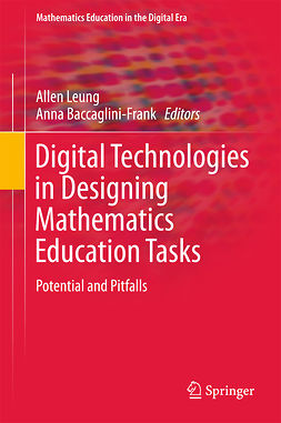 Baccaglini-Frank, Anna - Digital Technologies in Designing Mathematics Education Tasks, e-kirja