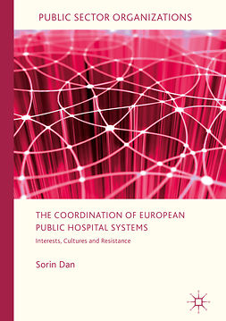 Dan, Sorin - The Coordination of European Public Hospital Systems, ebook