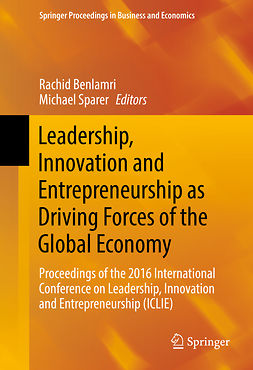 Benlamri, Rachid - Leadership, Innovation and Entrepreneurship as Driving Forces of the Global Economy, e-bok