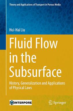 Liu, Hui-Hai - Fluid Flow in the Subsurface, ebook