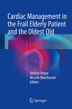 Marchionni, Niccolò - Cardiac Management in the Frail Elderly Patient and the Oldest Old, ebook