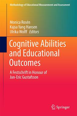 Hansen, Kajsa Yang - Cognitive Abilities and Educational Outcomes, ebook