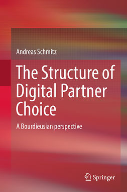 Schmitz, Andreas - The Structure of Digital Partner Choice, ebook