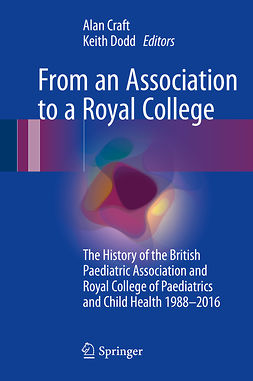 Craft, Alan - From an Association to a Royal College, ebook