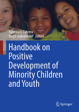 Cabrera, Natasha J. - Handbook on Positive Development of Minority Children and Youth, e-bok