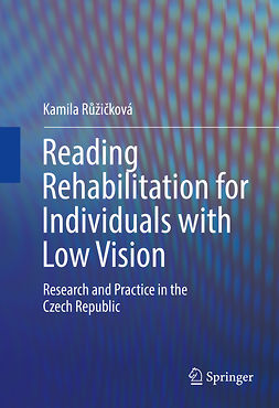 Růžičková, Kamila - Reading Rehabilitation for Individuals with Low Vision, e-bok