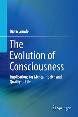 Grinde, Bjørn - The Evolution of Consciousness, ebook