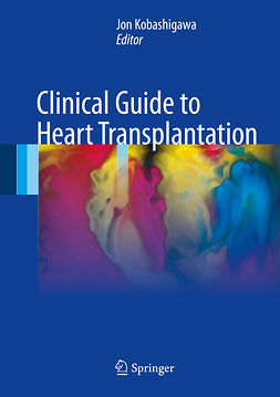Kobashigawa, Jon - Clinical Guide to Heart Transplantation, ebook
