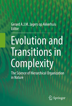 Akkerhuis, Gerard A.J.M Jagers op - Evolution and Transitions in Complexity, ebook