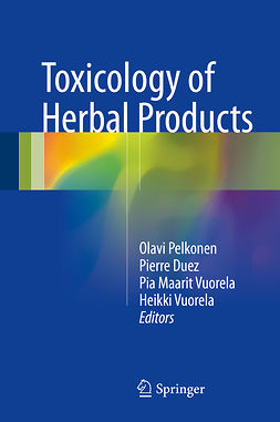 Duez, Pierre - Toxicology of Herbal Products, ebook
