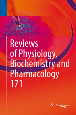 Gudermann, Thomas - Reviews of Physiology, Biochemistry and Pharmacology, Vol. 171, ebook
