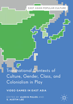 Lee, S. Austin - Transnational Contexts of Culture, Gender, Class, and Colonialism in Play, e-kirja