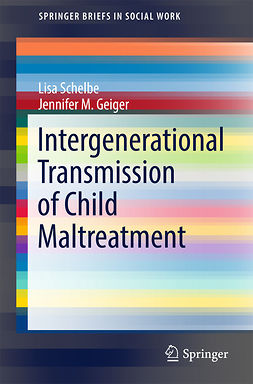 Geiger, Jennifer M. - Intergenerational Transmission of Child Maltreatment, ebook