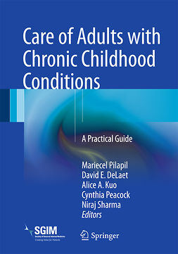 DeLaet, David E. - Care of Adults with Chronic Childhood Conditions, e-bok