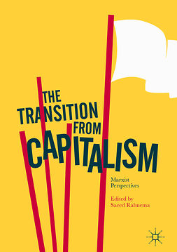 Rahnema, Saeed - The Transition from Capitalism, ebook