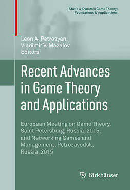 Mazalov, Vladimir V. - Recent Advances in Game Theory and Applications, e-bok