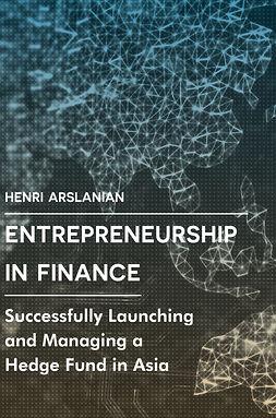Arslanian, Henri - Entrepreneurship in Finance, ebook