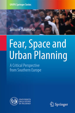 Tulumello, Simone - Fear, Space and Urban Planning, e-kirja