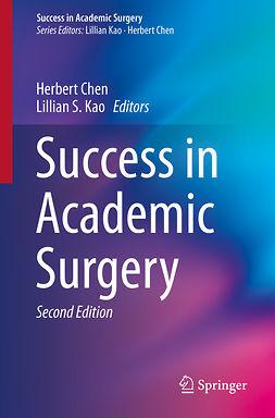 Chen, Herbert - Success in Academic Surgery, e-kirja
