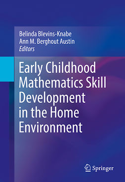 Austin, Ann M. Berghout - Early Childhood Mathematics Skill Development in the Home Environment, ebook