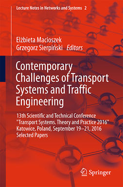 Macioszek, Elżbieta - Contemporary Challenges of Transport Systems and Traffic Engineering, e-kirja