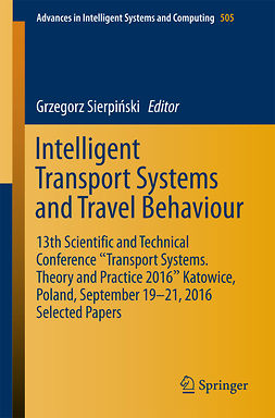 Sierpiński, Grzegorz - Intelligent Transport Systems and Travel Behaviour, ebook