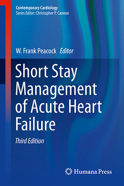 Peacock, W. Frank - Short Stay Management of Acute Heart Failure, e-bok