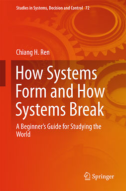Ren, Chiang H. - How Systems Form and How Systems Break, e-bok