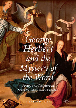 Kuchar, Gary - George Herbert and the Mystery of the Word, ebook