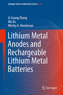 Henderson, Wesley A. - Lithium Metal Anodes and Rechargeable Lithium Metal Batteries, ebook
