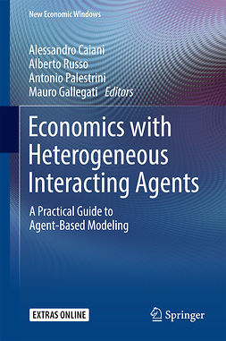 Caiani, Alessandro - Economics with Heterogeneous Interacting Agents, ebook