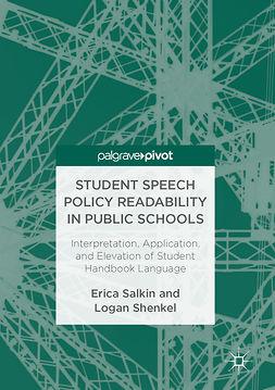 Salkin, Erica - Student Speech Policy Readability in Public Schools, ebook