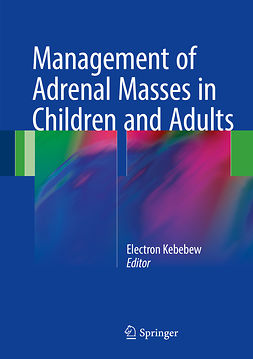 Kebebew, Electron - Management of Adrenal Masses in Children and Adults, ebook