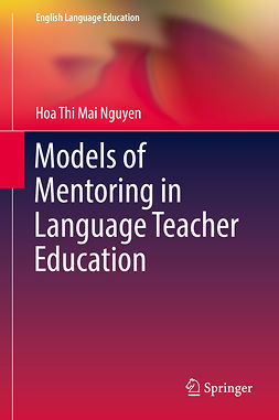 Nguyen, Hoa Thi Mai - Models of Mentoring in Language Teacher Education, e-kirja