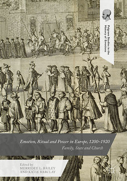 Bailey, Merridee L. - Emotion, Ritual and Power in Europe, 1200-1920, e-kirja