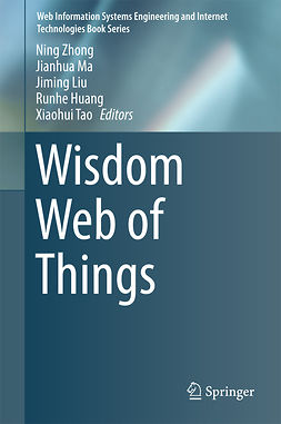 Huang, Runhe - Wisdom Web of Things, e-kirja