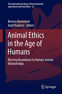 Bovenkerk, Bernice - Animal Ethics in the Age of Humans, ebook