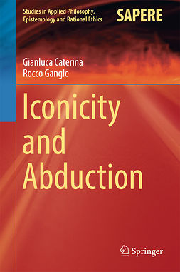 Caterina, Gianluca - Iconicity and Abduction, e-bok