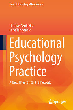 Szulevicz, Thomas - Educational Psychology Practice, ebook