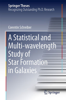 Schreiber, Corentin - A Statistical and Multi-wavelength Study of Star Formation in Galaxies, ebook