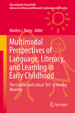 Narey, Marilyn J. - Multimodal Perspectives of Language, Literacy, and Learning in Early Childhood, ebook