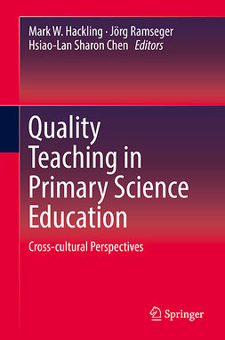 Chen, Hsiao-Lan Sharon - Quality Teaching in Primary Science Education, e-kirja
