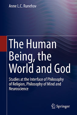 Runehov, Anne L.C. - The Human Being, the World and God, e-bok
