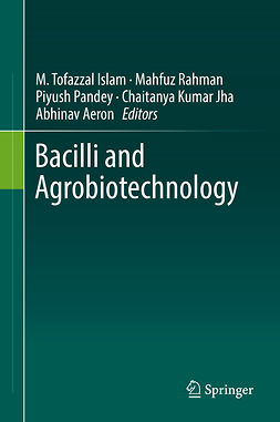 Aeron, Abhinav - Bacilli and Agrobiotechnology, ebook
