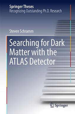 Schramm, Steven - Searching for Dark Matter with the ATLAS Detector, e-bok